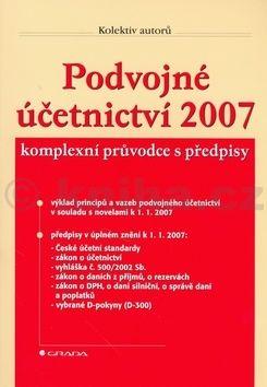 Horwath Notia Audit: Podvojné účetnictví 2007 cena od 219 Kč
