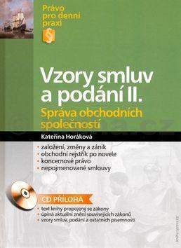 Kateřina Horáková Vzory smluv a podání II. cena od 420 Kč