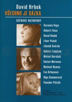 David Hrbek Všechno je sázka cena od 237 Kč