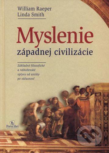 Porta Libri Myslenie západnej civilizácie - William Raeper, Linda Smith cena od 238 Kč