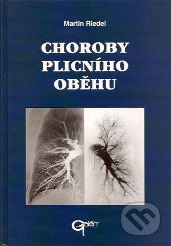 Galén Choroby plicního oběhu - Martin Riedel cena od 368 Kč
