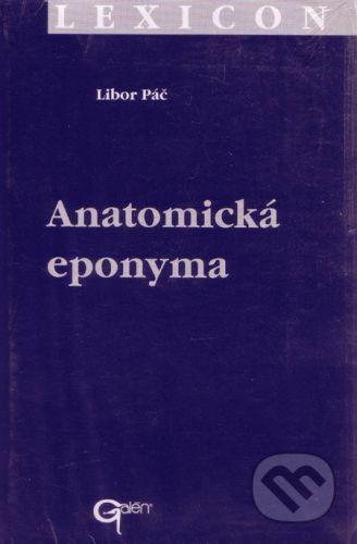 Galén Anatomická eponyma - Libor Páč cena od 149 Kč