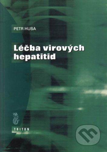 Triton Léčba virových hepatitid - Petr Husa, Libuše Husová cena od 34 Kč
