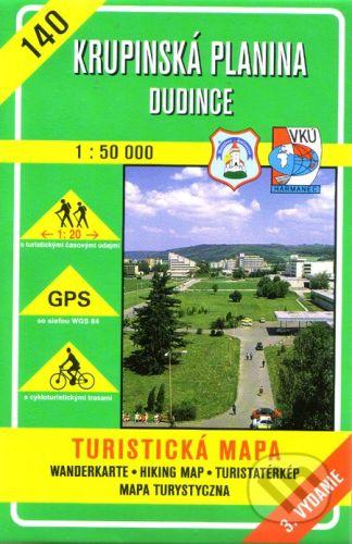 VKÚ Harmanec Krupinská planina - Dudince - turistická mapa č. 140 - Kolektív autorov cena od 99 Kč