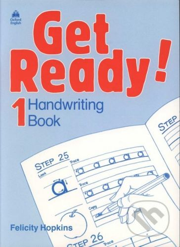 Oxford University Press Get Ready! 1- Handwriting Book - Felicity Hopkins cena od 110 Kč