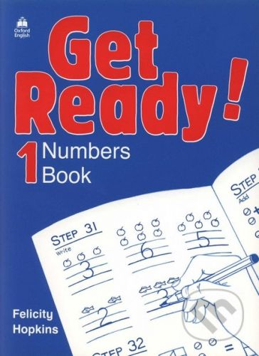 Oxford University Press Get Ready! 1- Numbers Book - Felicity Hopkins cena od 104 Kč