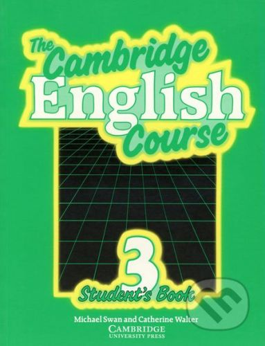 Swan Michael + Walter Catherine: Cambridge English Course 3 Student´s Book cena od 52 Kč