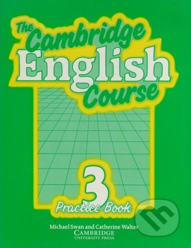 Swan Michael + Walter Catherine: Cambridge English Course 3 Practice Book cena od 49 Kč