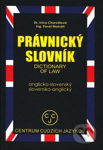 CCJ-Fremdsprachenzentrum Právnický slovník anglicko - slovenský, slovensko - anglický - Kolektív autorov cena od 517 Kč