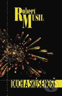 Kalligram Duch a skúsenosť - Robert Musil cena od 177 Kč