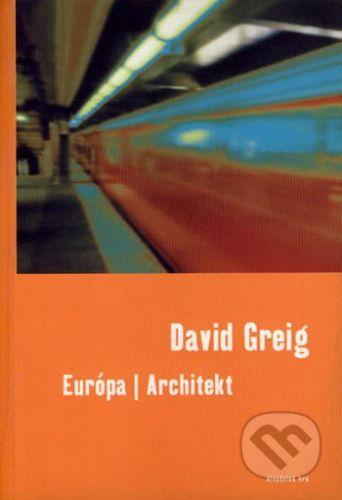 Drewo a srd Európa / Architekt - David Greig cena od 133 Kč