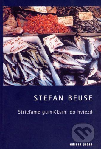 Drewo a srd Strieľame gumičkami do hviezd - Stefan Beuse cena od 126 Kč