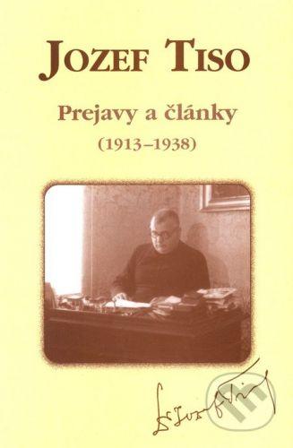 AEPress Jozef Tiso - Prejavy a články (1913 - 1938) - Miroslav Fabricius, Ladislav Suško cena od 507 Kč