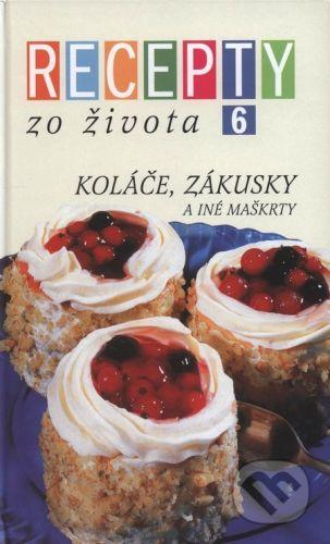 RINGIER Slovakia Recepty zo Života 6 - Kolektív autorov cena od 225 Kč