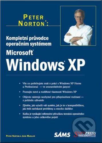SoftPress Kompletní průvodce operačním systémem Windows XP - Peter Norton, John Mueller cena od 238 Kč