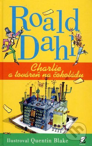 Enigma Charlie a továreň na čokoládu - Roald Dahl cena od 223 Kč