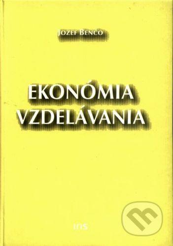 PhDr. Milan Štefanko - IRIS Ekonómia vzdelávania - Jozef Benčo cena od 143 Kč