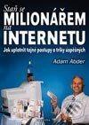 Fontána Staň se milionářem na internetu - Adam Abder cena od 161 Kč