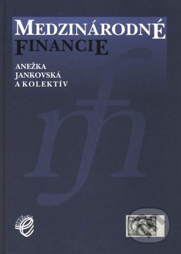 IURA EDITION Medzinárodné financie - Anežka Jankovská a kolektív cena od 399 Kč