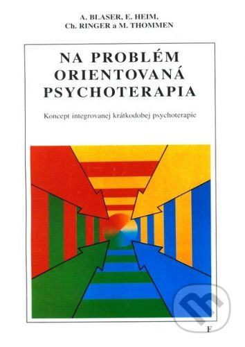 Vydavateľstvo F Na problém orientovaná psychoterapia - Kolektív autorov cena od 126 Kč