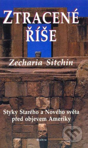 Dobra Ztracené říše - Zecharia Sitchin cena od 199 Kč