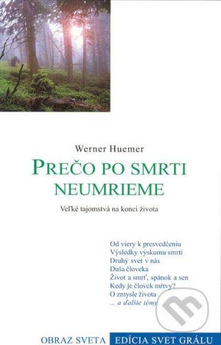 Efezus Prečo po smrti neumrieme - Werner Huemer cena od 54 Kč