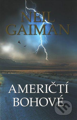 Bohuslav Svoboda - POLARIS Američtí bohové - Neil Gaiman cena od 259 Kč