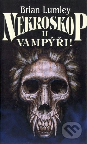 Brian Lumley: Nekroskop II: Vampýři cena od 0 Kč