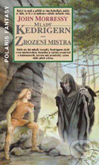 Polaris Mladý Kedrigern a zrození mistra - John Morressy cena od 145 Kč