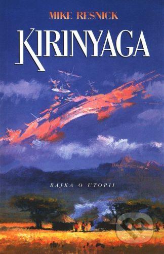 Polaris Kirinyaga - Mike Resnick cena od 172 Kč