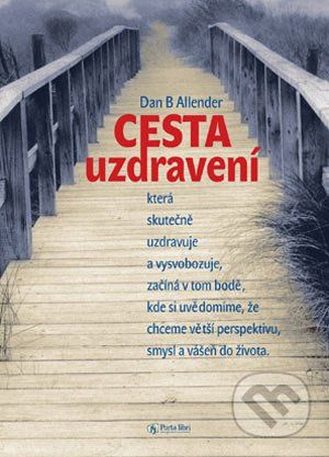 Porta Libri Cesta uzdravení - Dan B. Allender cena od 50 Kč