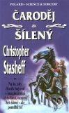 Polaris Čaroděj šílený - Christopher Stasheff cena od 110 Kč