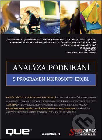 SoftPress Analýza podnikání s programem Microsoft Excel - Conrad Carlberg cena od 0 Kč