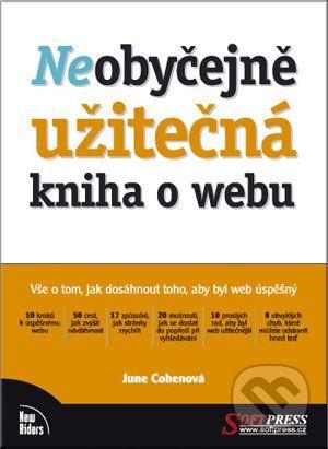 SoftPress Neobyčejně užitečná kniha o webu - June Cohenová cena od 100 Kč