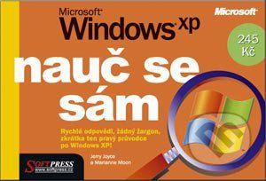 SoftPress Nauč se sám Microsoft Windows XP - Jerry Joyce, Marianne Moon cena od 247 Kč