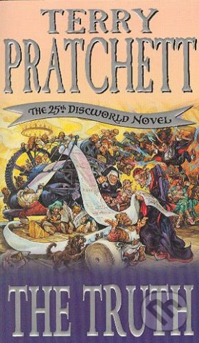 Pratchett Terry: Truth (Discworld Novel #25) cena od 176 Kč