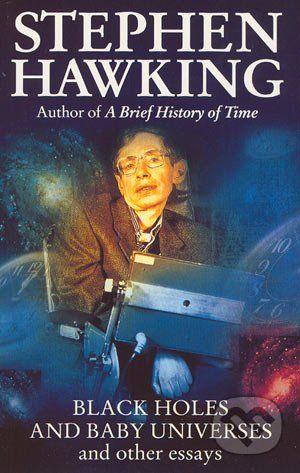 Bantam Books Black Holes And Baby Universes And Other Essays - Stephen Hawking cena od 180 Kč