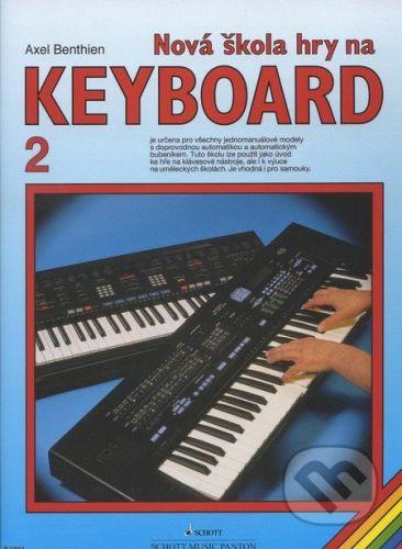 Panton Nová škola hry na keyboard 2 - Axel Benthien cena od 155 Kč