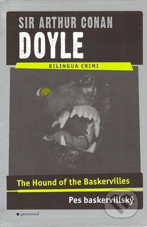 Garamond The Hound of the Baskervilles / Pes baskervillský - Arthur Conan Doyle cena od 179 Kč