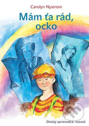 Porta Libri Mám Ťa rád ocko - Carolyn Nystrom cena od 0 Kč