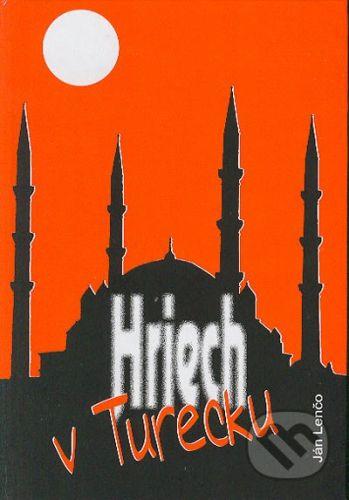 Knižné centrum Hriech v Turecku - Ján Lenčo cena od 69 Kč