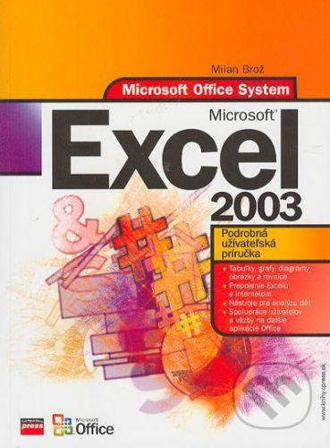 Milan Brož: Microsoft Excel 2003 - Milan Brož cena od 210 Kč