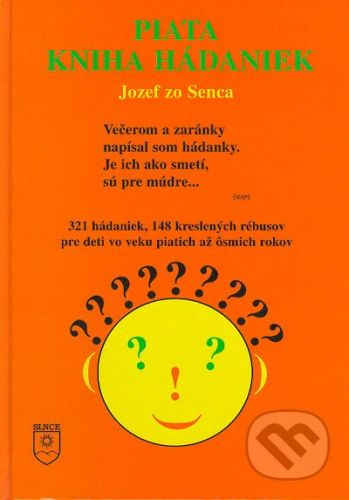 SLNCE Piata kniha hádaniek - Jozef zo Senca cena od 137 Kč