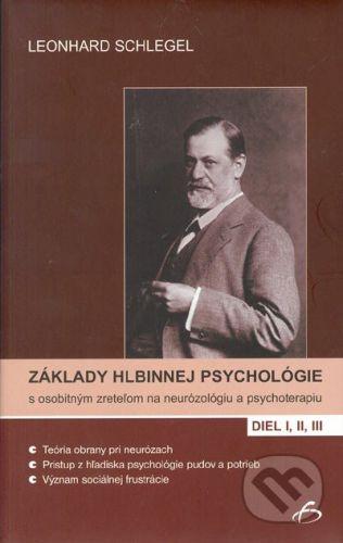 Vydavateľstvo F Základy hlbinnej psychológie s osobitným zreteľom na neurózológiu a psychoterapiu. I, II, III - Leonhard Schlegel cena od 559 Kč
