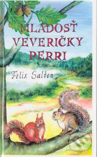 Tranoscius Mladosť veveričky Perri - Felix Salten cena od 121 Kč