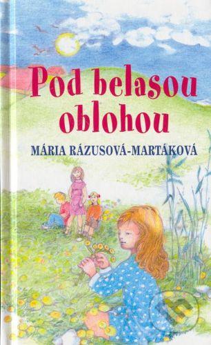 Tranoscius Pod belasou oblohou - Mária Rázusová - Martáková cena od 91 Kč