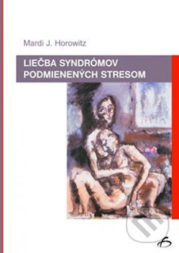 Vydavateľstvo F Liečba syndrómov podmienených stresom - Mardi J. Horowitz cena od 191 Kč
