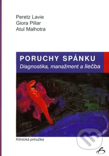 Vydavateľstvo F Poruchy spánku - Peretz Lavie, Giora Pillar, Atul Malhotra cena od 209 Kč