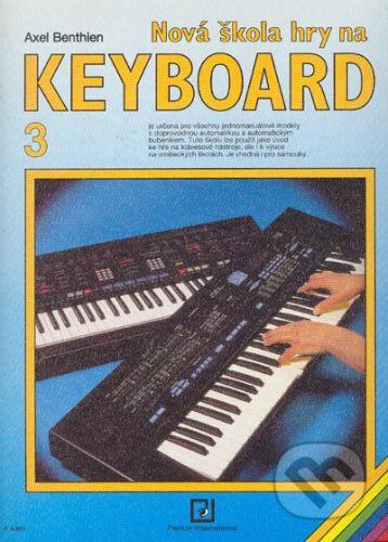 Panton Nová škola hry na keyboard 3 - Axel Benthien cena od 170 Kč