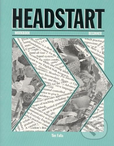 Oxford University Press Headstart - Workbook - Beginner - Tim Falla cena od 175 Kč